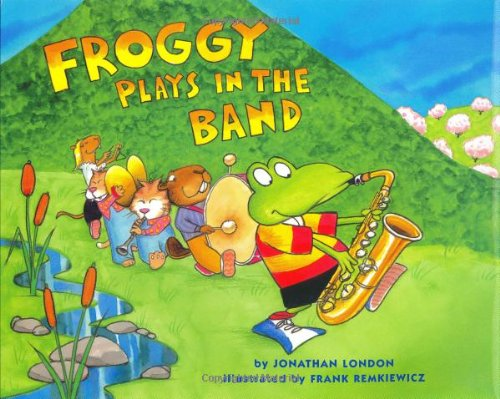Read Online Froggy Plays in the Band pdf epub