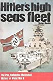 Hitler's high seas fleet (Ballantine's illustrated history of the violent century. Weapons book)