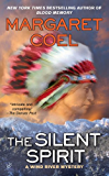The Silent Spirit (A Wind River Mystery Book 14)