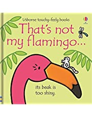 That's Not My Flamingo… Board Book