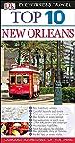 Top 10 New Orleans (Eyewitness Top 10 Travel Guide)