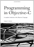 Programming in Objective- C, Stephen Kochan, 0672325861