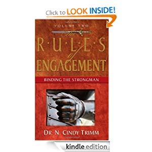 The Rules of Engagement: Binding the Strongman (Volume Two) N. Cindy Trimm
