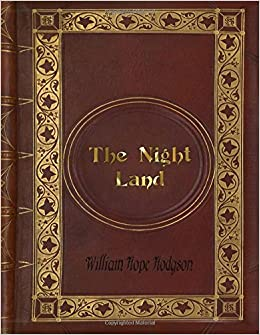 Book William Hope Hodgson - The Night Land