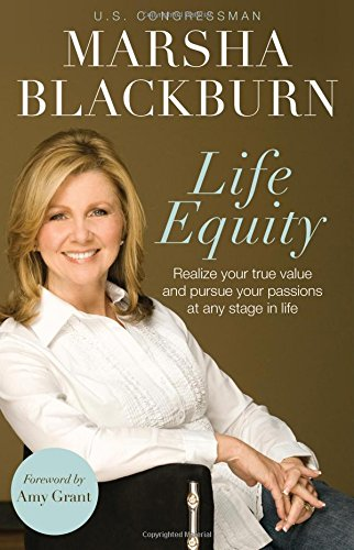 Life Equity: Realize Your True Value and Pursue Your Passions at Any Stage in Life