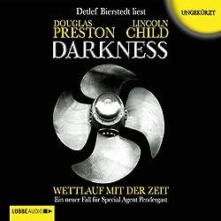 Darkness: Wettlauf mit der Zeit (Pendergast 8)