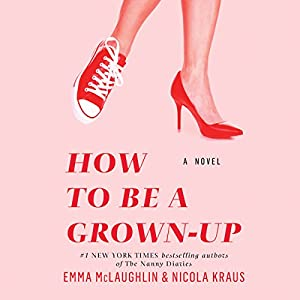 How to Be a Grown-Up Audiobook