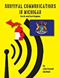 Survival Communications in Michigan, John Parnell, 1625120435
