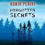 Forgotten Secrets | Robin Perini