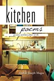Kitchen Poems, Daniel Joseph Magee, 1479710024