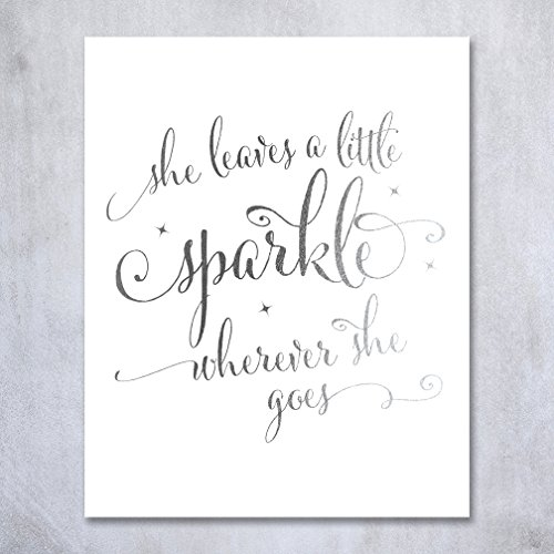 Silver Leaves Wall Art (She Leaves A Little Sparkle Wherever She Goes Silver Foil Decor Home Wall Art Print Inspirational Quote Metallic Poster 5 inches x 7 inches)