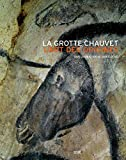 img - for La grotte Chauvet : L'art des origines book / textbook / text book