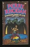 Wonderflower of Utik (Perry Rhodan, 105)