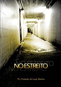 No Estreito (Portuguese Edition) by [do Lago Dantas, François]