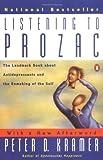Listening to Prozac, Peter D. Kramer, 0140266712