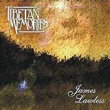 Tibetan Memories - James Lawless by James Lawless