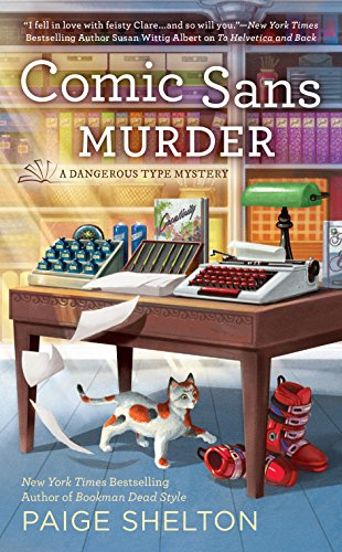 Comic Sans Murder (A Dangerous Type Mystery Book 3)