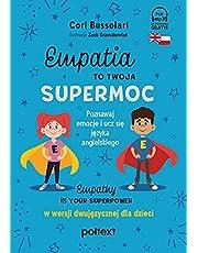 Empatia to Twoja Supermoc. Empathy Is Your Superpower w wersji dwujęzycznej dla dzieci