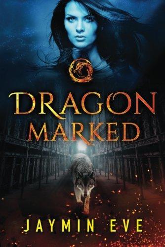 Dragon Marked (Supernatural Prison)