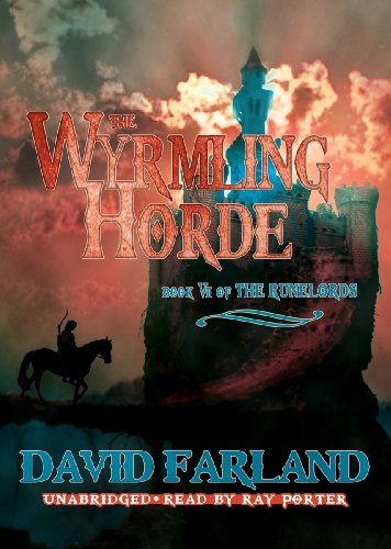 The Wyrmling Horde (Runelords, Book 7) (Runelords (Audio))