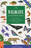 The Wildlife of Southern Africa, Vincent Carruthers, 1770077049