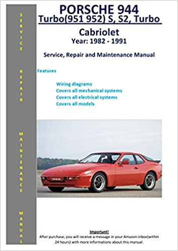 porsche 944, turbo (951 952), s, s2, cabriolet from 1982 - 1991 service  repair maintenance manual: softauto manuals: 5826002600483: amazon com:  books