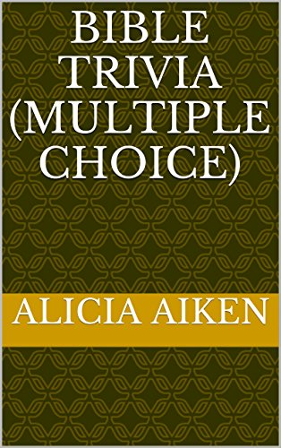 Bible Trivia (Multiple Choice) by [Aiken, Alicia]