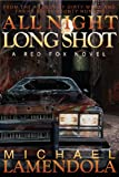 All Night Long Shot (The Red Fox Series Book 3)