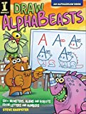 img - for Draw AlphaBeasts: 130+ Monsters, Aliens and Robots From Letters and Numbers (AlphaDraw) book / textbook / text book