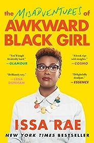 The Misadventures of Awkward Black Girl