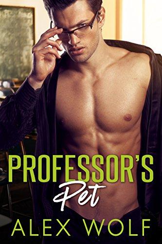 Professor's Pet: A Student Teacher Romance