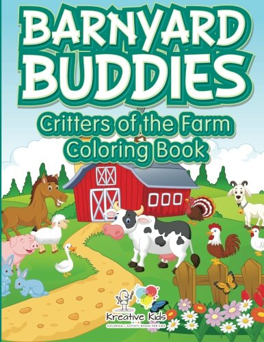 Barnyard Buddies: Critters of the Farm coloring book ()