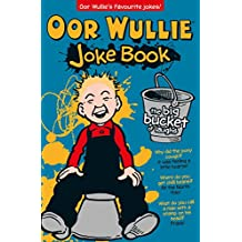 Oor Wullie: The Big Bucket of Laughs Joke Book