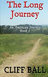 The Long Journey (An American Journey) (Volume 1)