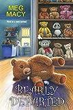 Bearly Departed (A Teddy Bear Mystery Book 1)