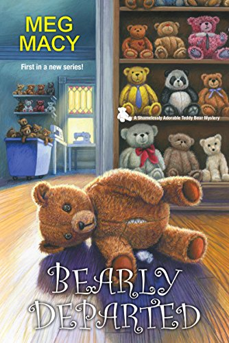 Bearly Departed (A Teddy Bear Mystery Book 1)
