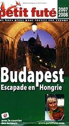 Petit Futé Budapest : Escapade en Hongrie