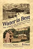 img - for Water Is Best: The Hydros and Health Tourism in Scotland 1840-1940 by Alastair J. Durie (2007-08-02) book / textbook / text book