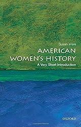 American Women's History: A Very Short Introduction (Very Short Introductions)