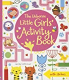The Usborne Little Girls' Activity Book, Lucy Bowman and James MacLaine, 0794527906