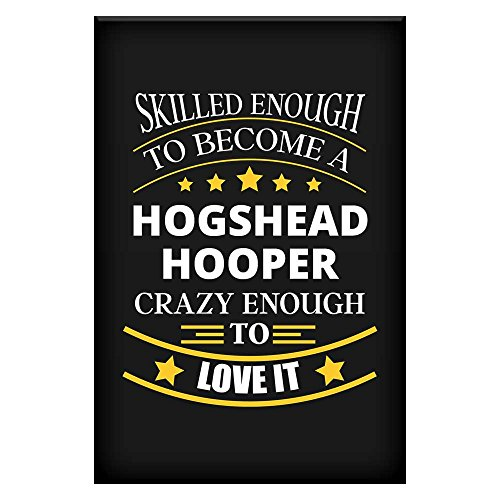 Hogshead Hooper Job Fine Art Poster / Affordable Unique Gift for Hogshead Hooper for Office Home Room Colleague Coworker Dad Uncle Mom Aunt Neighbour Motivational Funny Wall By (Hogshead Wall)