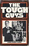 The Tough Guys, James R. Parish, 0895080079