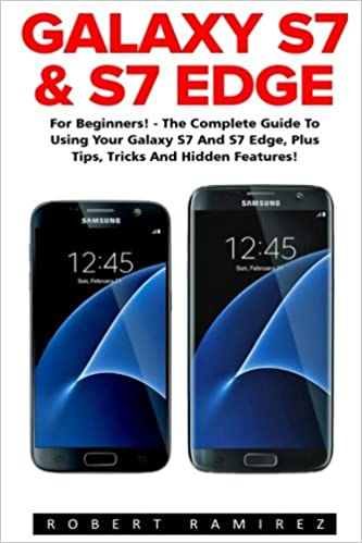 Galaxy S7 & S7 Edge: For Beginners! - The Complete Guide To Using ...