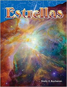 Book Estrellas (Stars) (Spanish Version) (Science Readers: Content and Literacy / Ciencias de la Tierra y del espacio) (Spanish Edition)