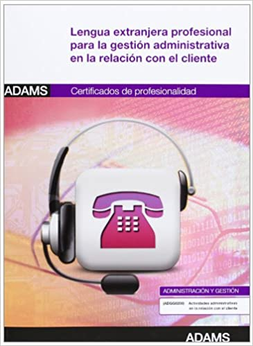 Lengua extranjera profesional para la gestión administrativa