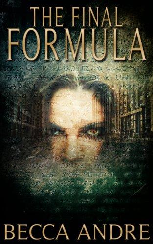 The Final Formula An Urban Fantasy Novel Series Book 1