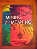 Mining For Meaning: for Lower Secondary Students