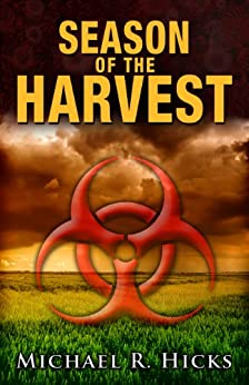 Season Of The Harvest (Harvest Trilogy, Book 1) by [Hicks, Michael R.]
