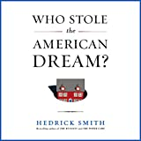 Who Stole the American Dream?