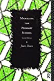 img - for Managing the Primary School book / textbook / text book